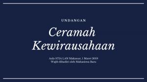 Ceramah Kewirausahaan @ Aula STIA LAN Makassar