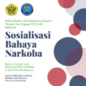 Sosialisasi Bahaya Narkoba @ Aula STIA LAN Makassar